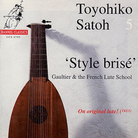 Style Brisé - Gaultier & The French Lute School — Toyohiko Satoh