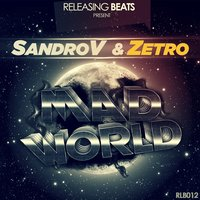 Mad World — SandroV, Zetro