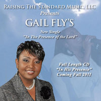 In the Presence of the Lord — Gail Fly