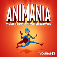 Animania - Music from Animated Movies Vol. 1 — Animation Soundtrack Ensemble