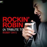 Rockin' Robin (A Tribute to Bobby Day) — Ameritz Tribute Standards