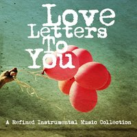 Love Letters to You — сборник