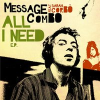 All I Need — Message Combo