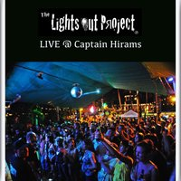 Live @ Captain Hirams — Lights Out Project