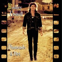 Diamonds & Dirt — Rodney Crowell