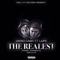 The Realest — Mario Cash