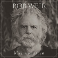 Blue Mountain — Bob Weir