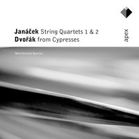 Janacek : String Quartets - Dvorak : Cypresses [Apex] — New Helsinki Quartet, Антонин Дворжак, Леош Яначек