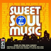Sweet Soul Music - The Best Of Stax — сборник