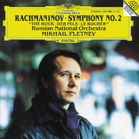 "Rachmaninov: Symphony No.2 In E Minor, Op. 27; ""The Rock"" Fantasy, Op. 7 — Russian National Orchestra, Михаил Плетнёв"