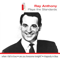 Plays The Standards — Ray Anthony