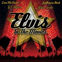 Elvis In The Movies — Elvis Presley