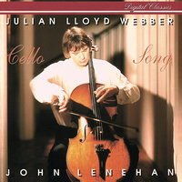 Cello Song — Julian Lloyd Webber, John Lenehan