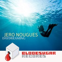 Daydreaming — Jero Nougues