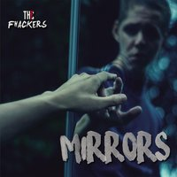 Mirrors — The Fhackers