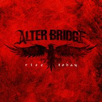 Rise Today — Alter Bridge