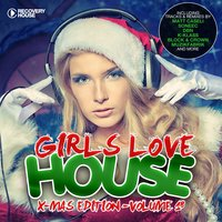 Girls Love House, X-Mas Edition - House Collection, Vol. 18 — сборник