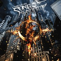 Burn This City — Sonic Syndicate