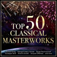 Top 50 Classical Masterworks — сборник