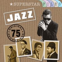 Jazz - Superstar Files — сборник