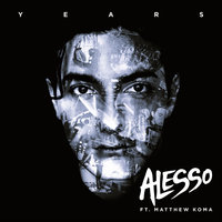 Years — Alesso, Matthew Koma