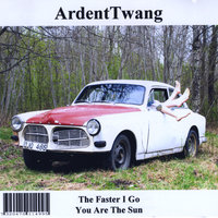 The Faster I Go — Ardent twang