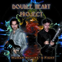 Human Nature's Fight — Double heart project