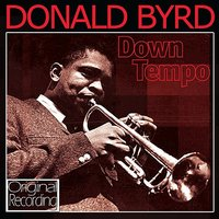 Down Tempo — Donald Byrd