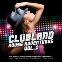 Clubland House Adventures Vol. 1 — Clubland, Various Artists & Clubland