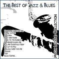 The Best of Jazz & Blues - Music Legend Collection — сборник