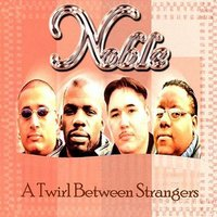 A Twirl Between Strangers — Noble