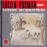 Lucien Posman : O! Zon, Songs of Experience, Symphonie No. 1 — Edward Serov, Mikhail Lukonin, Victoria Evtovieda, Edward Serov, Victoria Evtovieda, Mikhail Lukonin