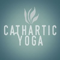 Cathartic Yoga — Yoga for Inner Peace