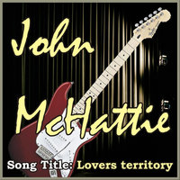 Lovers Territory - Single — John Mchattie