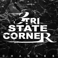 Changes EP — Tri State Corner