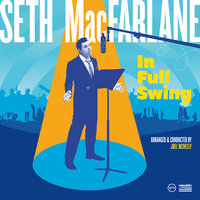 In Full Swing — Seth MacFarlane