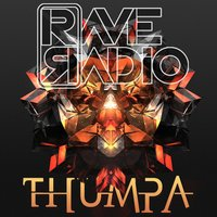 Thumpa — Rave Radio