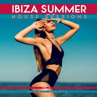 Ibiza Summer House Sessions, Vol. 2 — сборник