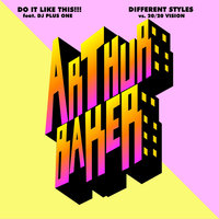 Do It Like This!!!/Different Styles — Arthur Baker