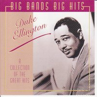 Big Bands Big Hits — Duke Ellington