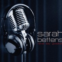 Never Say Goodbye — Sarah Bettens