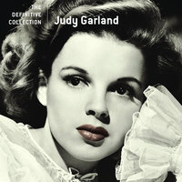 The Definitive Collection — Judy Garland