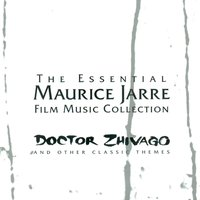 The Essential Maurice Jarre Film Music Collection — The City Of Prague Philarmonic Orchestra, Maurice Jarre, Mark Ayres, The Philharmonia