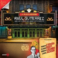 A la Palladium — Raúl Gutiérrez & His Cuban Big Band