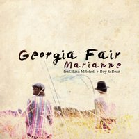 Marianne feat.Boy And Bear with Lisa Mitchell — Georgia Fair