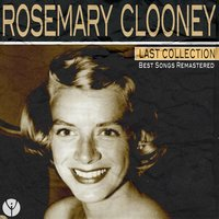 Last Collection — Rosemary Clooney, Фредерик Лоу