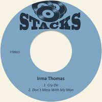 Cry On — Irma Thomas