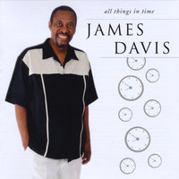 All Things in Time — James Davis