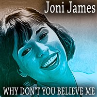 Why Don't You Believe Me — Joni James, Джордж Гершвин