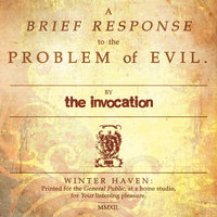 A Brief Response to the Problem of Evil — The Invocation